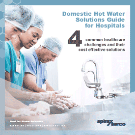 USA Domestic Hot Water Solutions Guide For Hospitals